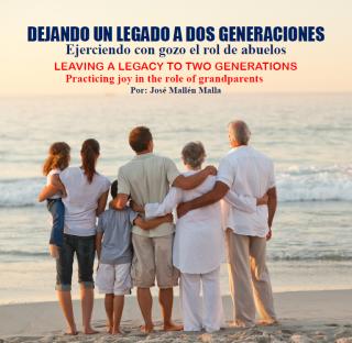 DEJANDO UN LEGADO A DOS GENERACIONES